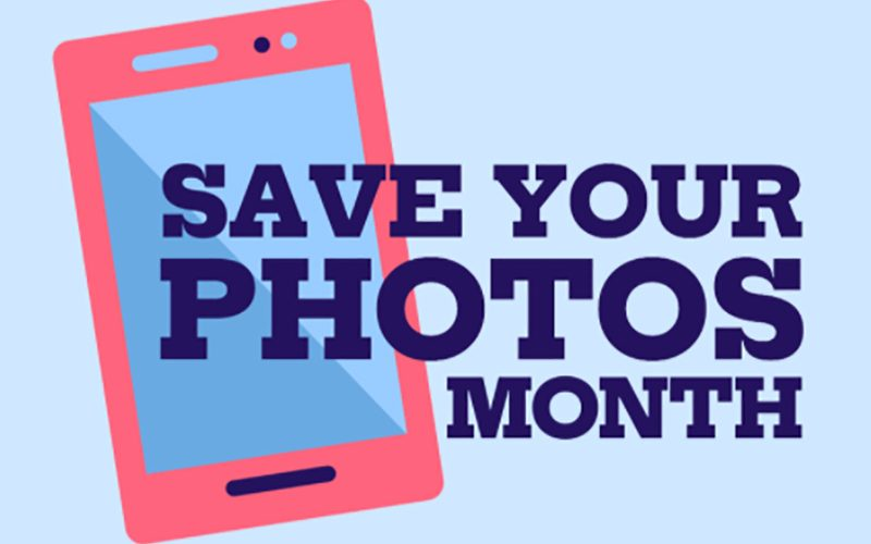 Save Your Photos Month 2020