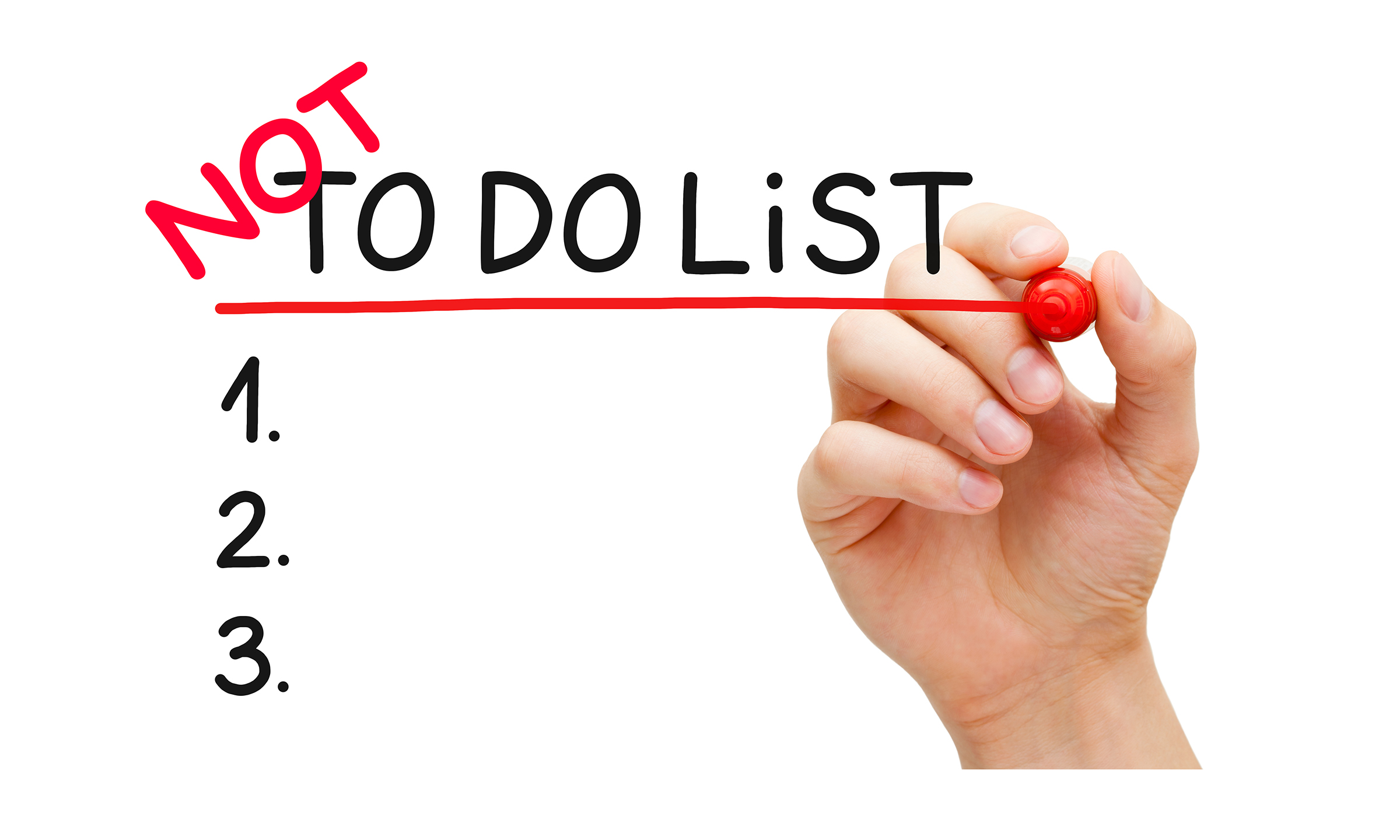 """Not """"To-Do"""" List"""